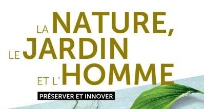 La nature, le jardin et l'homme février 2018
